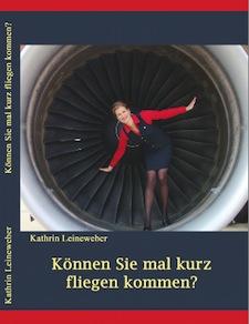 Buch: Können Sie mal kurz fliegen kommen?